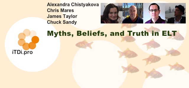 Myths, Beliefs, and Truth in ELT