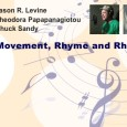 How can we bring more movement, rhyme and rhythm into our classrooms? How might this effect learning? In this issue Jason R. Levine, Theodora Papapanagiotou, and Chuck Sandy share ideas...