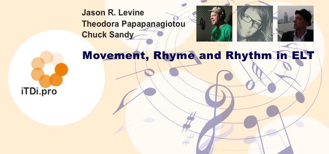 Movement, Rhyme and Rhythm in ELT
